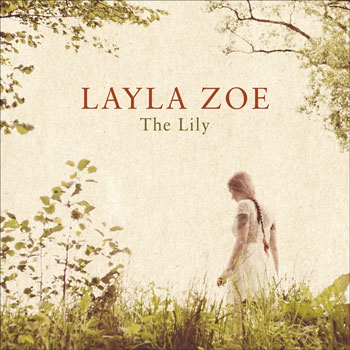 Layla Zoe - The Lily